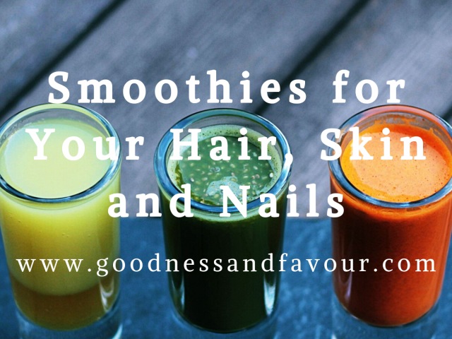 Smoothies for Hair, Skin and Nails