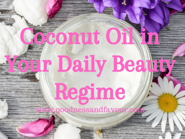 Coconut Oil in Your Daily Beauty Regime