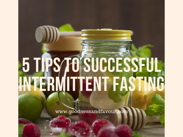 5 Tips to Successful Intermittent Fasting