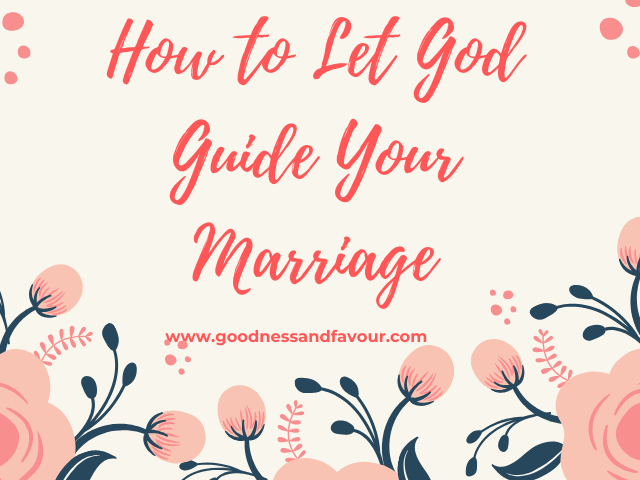 Scriptures to Claim for a Marriage Guided by God
