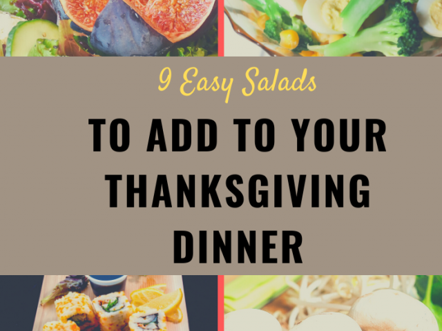 9 Easy Salads to add to Your Thanksgiving Dinner