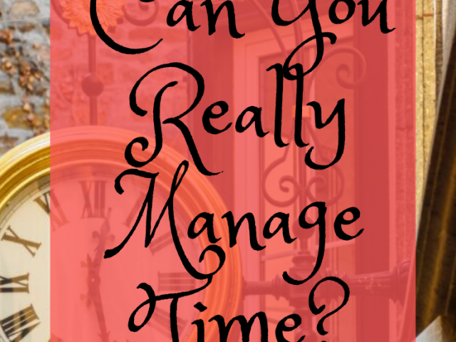 Can You Really Manage Time?